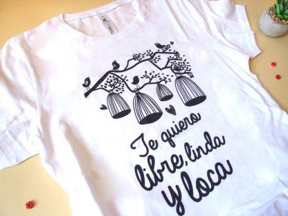 Camiseta Libre linda y loca